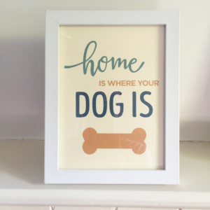 Dog Quote Framed Picture